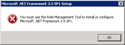 You must use the Role Management Tool to install or configure Microsoft .NET Framework 3.5 SP1.